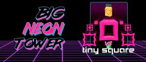 Game Big Neon Tower Vs Tiny Square